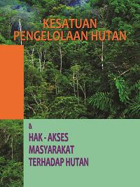 KPH, Hak - Akses Masyarakat Terhadap Hutan